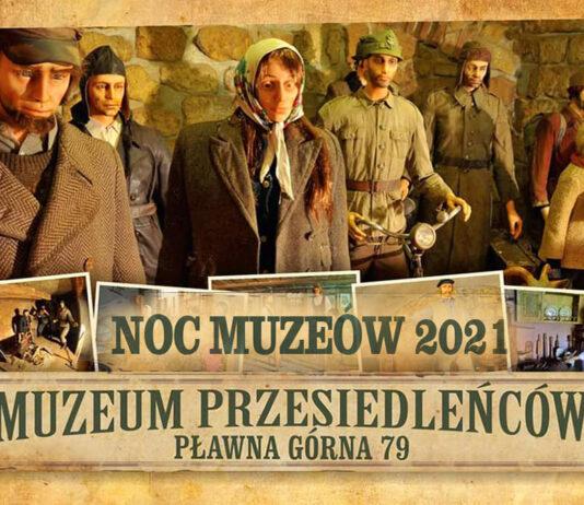 Muzeum Przesiedleńców Noc Muzeów Pławna